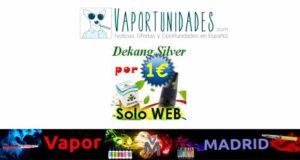 dekang-silver-vapor-madrid-oferta