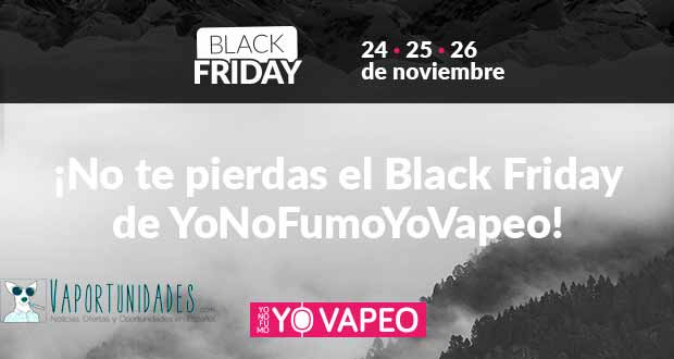 Black Friday - En YoNoFumoYoVapeo